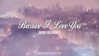 BECAUSE I LOVE YOU - WENDY (combined keys ver. - USE HEADPHONES)