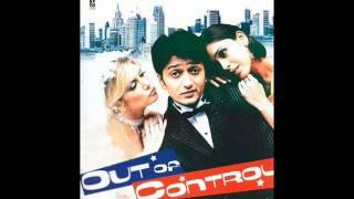 Tu Mera Hai Sanam - Out of Control (2003) Full Song