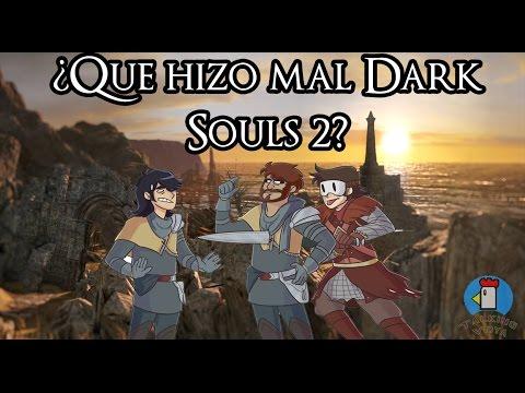 Analisis Tecnico: ¿Qué hizo mal Dark Souls 2? - Talking Vidya