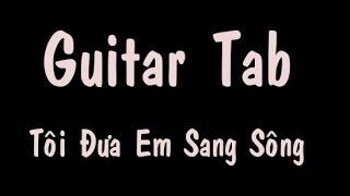 Guitar tab - Tôi Đưa Em Sang Sông