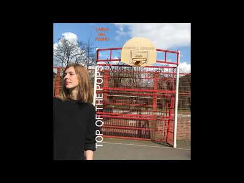 Carla Dal Forno - Top Of The Pops [Self-Released] Mp3