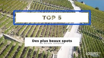 TOP 5 des plus beaux spots de Suisse romande