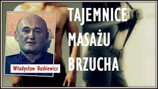 TAJEMNICE MASAŻU BRZUCHA cz.2 - Władysław Batkiewicz  © VTV