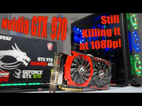 MSI GeForce GTX 970 4GB Gaming Benchmarks in 2017