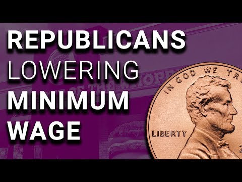 Republicans DECREASING Minimum Wage in Many States