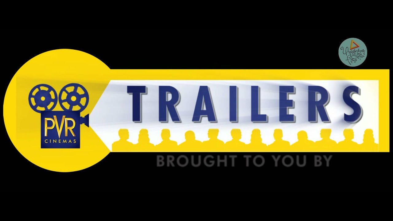Download PVR TRAILERS