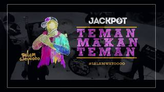 Download Lagu Teman Makan Teman  -  Jackpot mp3