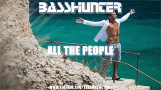 Basshunter - All The People (Extended Edit)