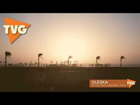 Oleska - Road Trip (Original Mix)