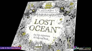Lost Ocean  An Inky Adventure and Coloring Book for Adults | Mature Colors