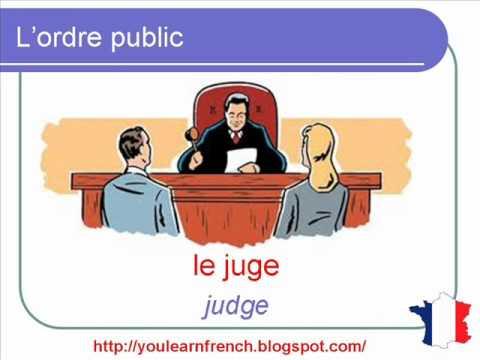 French Lesson 120 - Law and order Justice Vocabulary - L'ordre public La loi Vocabulaire