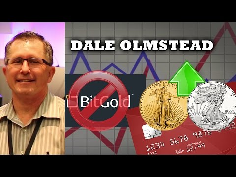 The Gold Debit Card Better than BitGold - Dale Olmstead Interview