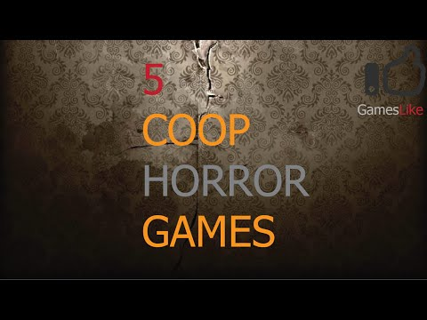 [GamesLike] 5 Coop Horror Games To Play With Friends! REUPLOADED