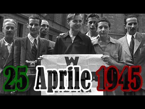 25 Aprile 1945: Liberazione di Italia (La storia)