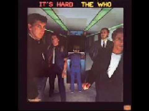 The Who;  Cry if you want