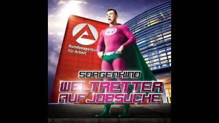 Sorgenkind - Darum Ironie (Weltretter auf Jobsuche) OFFIZIELL