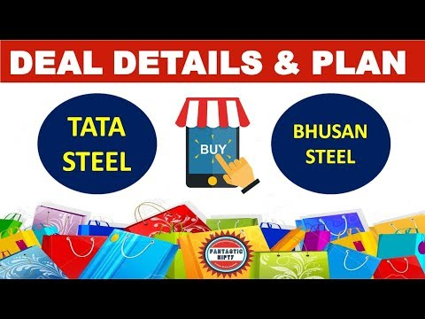 Tata Steel shops for Bhusan Steel - deal details & future expansion plans | Fantastic Nifty