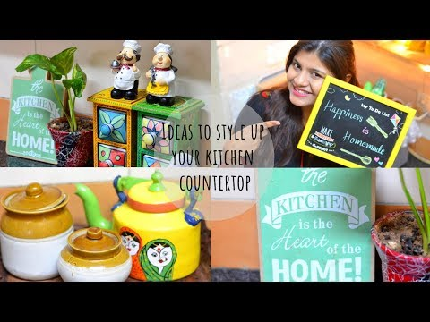 How to Style your kitchen Countertop I इंडियन किचन आर्गेनाईजेशन  |Scarlet Strokes