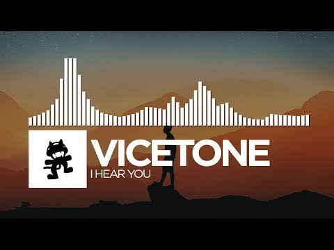 Vicetone - I Hear You [Monstercat Release]