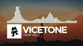 Vicetone - I Hear You [Monstercat Release]