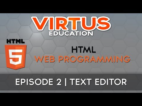 HTML Web Programming Tutorial Series - #2 Text Editor & Work Environment