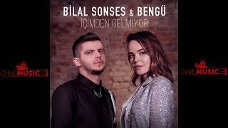 BILAL SONSES & BENGÜ _ IÇIMDEN GELMIYOR (2019) Resimi