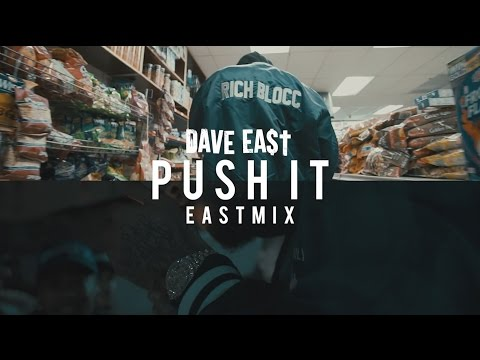 Dave East -  Push It (EASTMIX)