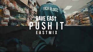 dave-east-push-it-eastmix