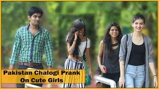 Pakistan Chalogi Prank on Cute Girls - Prank In...