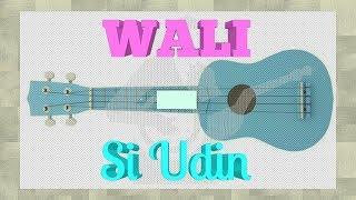 Download Wali - Si Udin Versi Ukulele