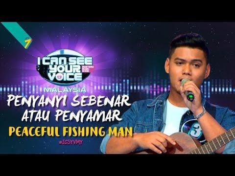 Penyanyi Sebenar Atau Penyamar - Peaceful Fishing Men | #ICSYVMY