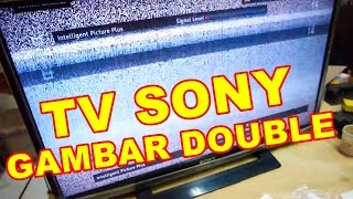Memperbaiki TV Sony Gambar Double VLOG34