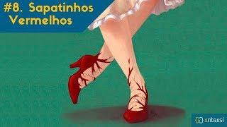 #8 Os sapatinhos vermelhos - Mulheres que correm com os lobos