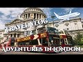 🛫 Travel Vlog # 2 🛬 Adventures In London 🛫
