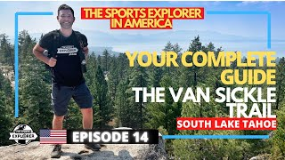 Episode 14: South Lake Tahoe's most accessible hike - A guide to the Van Sickle Trail