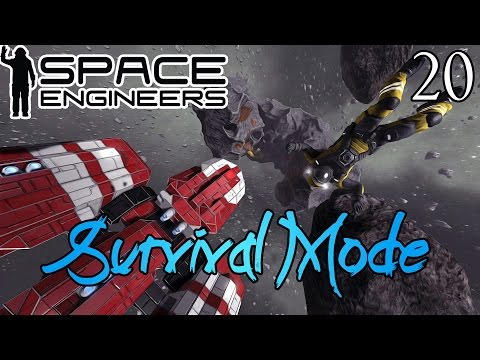 Space Engineers ★ Survival Mode    Episode 20