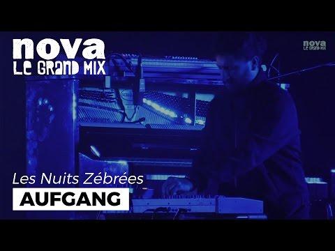 Aufgang @ Les Nuits Zébrées Brest - Nova