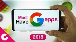 Must Have Apps Made By Google For Your Smartphone (2018)