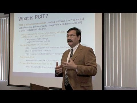 Parent-Child Interaction Therapy (PCIT): Effective Treatment Effective Training