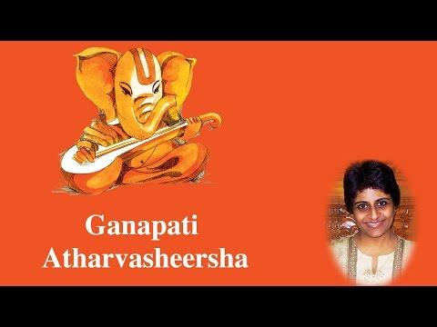 Ganapati Atharvasheersha | Sree Ganesh | Uma Mohan | Devotional