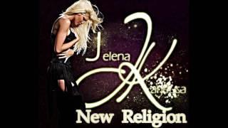 Jelena Karleusa - Nova Religija  + Tekst