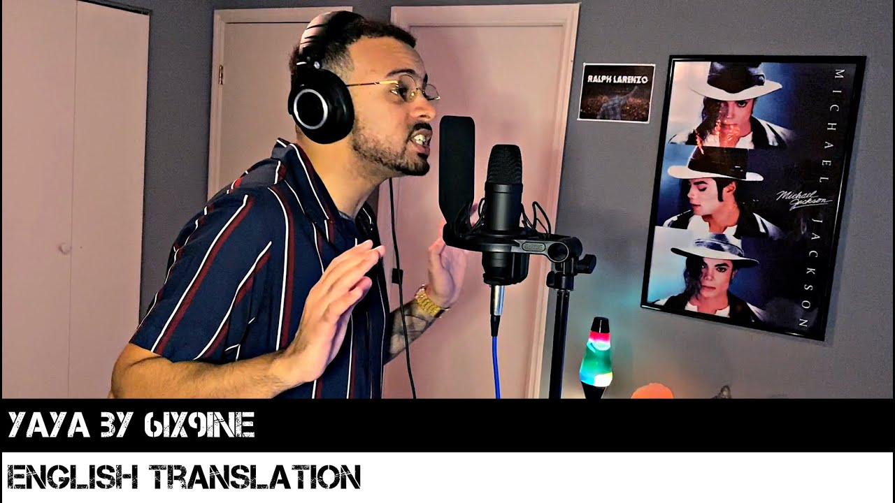 YAYA by 6IX9INE (ENGLISH TRANSLATION)