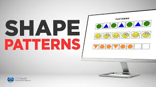 Kindergarten Math Tutorials: Shape Patterns