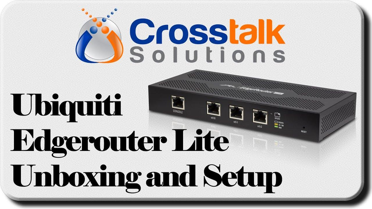 Ubiquiti EdgeRouter Lite Unboxing and Setup