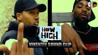 How High (Vikentiy Sound Clip)