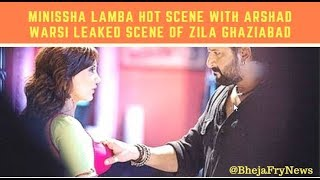 Minissha Lamba Hot Scene With Arshad Warsi Leaked Scene Of Movie Zila Ghaziabad