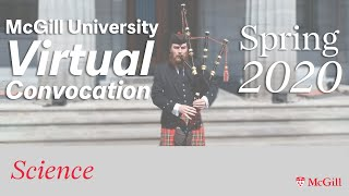McGill University Spring 2020 Virtual Convocation - Science