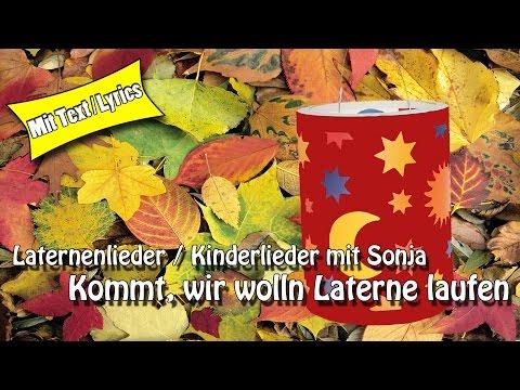 Laternenlieder Kinderlieder -  Kommt, wir wolln Laterne laufen - St Martin - zum Mitsingen