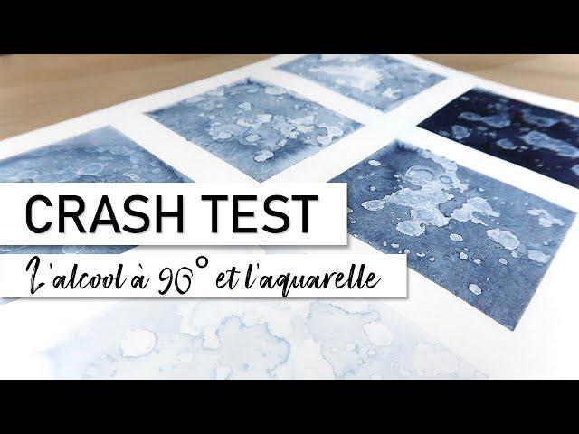 CRASH TEST – Différents effets de l'alcool à 90° dans l'aquarelle