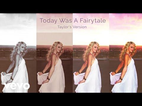 Taylor Swift - Today Was A Fairytale Lyrics (Taylor's Version)